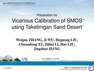 Preparation for Vicarious Calibration of SMOS using Takelimgan Sand Desert