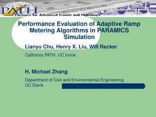 Performance Evaluation of Adaptive Ramp Metering Algorithms in PARAMICS Simulation