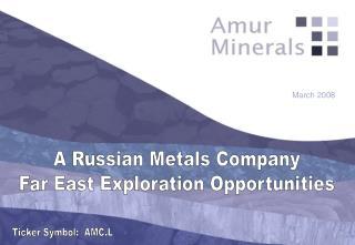 A Russian Metals Company Far East Exploration Opportunities