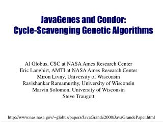 JavaGenes and Condor:  Cycle-Scavenging Genetic Algorithms