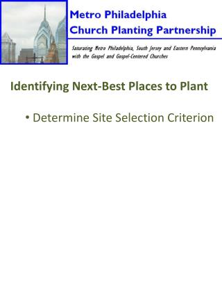 Identifying Next-Best Places to Plant  Determine Site Selection Criterion