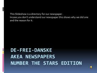 De- Frei - Danske AkEA Newspapers number the stars edition