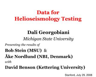 Data for Helioseismology Testing