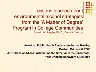 American Public Health Association Annual Meeting Boston, MA. Nov 8, 2006