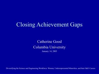 Closing Achievement Gaps
