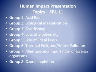 Human Impact Presentation Topics – SB1-11