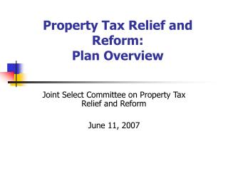 Property Tax Relief and Reform: Plan Overview
