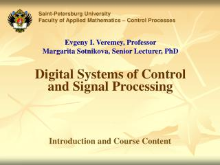Digital Systems of Control and Signal Processing