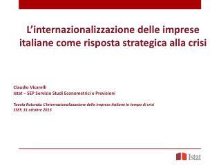 L'internazionalizzazione delle imprese  italiane come risposta strategica alla crisi
