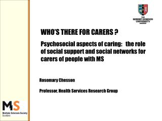 WHO'S THERE FOR CARERS ?