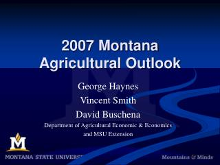 2007 Montana Agricultural Outlook