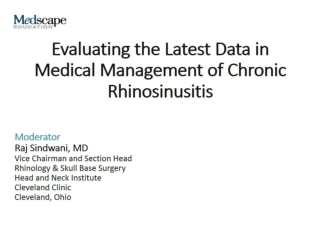 Medical Management of Chronic Rhinosinusitis