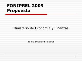 FONIPREL 2009 Propuesta