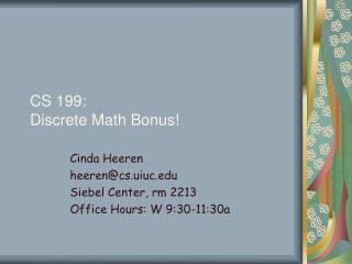 CS 199: Discrete Math Bonus!