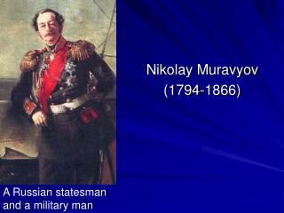 Nikolay Muravyov (1794-1866)