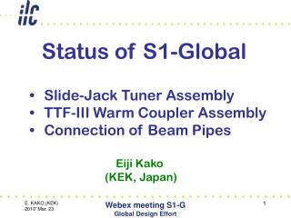 Slide-Jack Tuner Assembly TTF-III Warm Coupler Assembly Connection of Beam Pipes