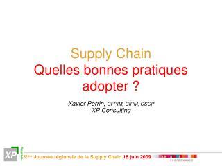 Supply Chain Quelles bonnes pratiques adopter