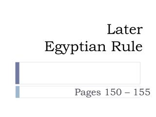 Later Egyptian Rule