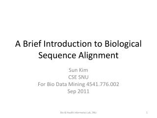 A Brief Introduction to Biological Sequence Alignment