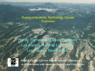 Randy Tremper and Dean Peterson Los Alamos National Laboratory Los Alamos, New Mexico