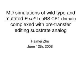 Haimei Zhu June 12th, 2008