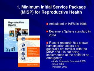 1. Minimum Initial Service Package (MISP) for Reproductive Health