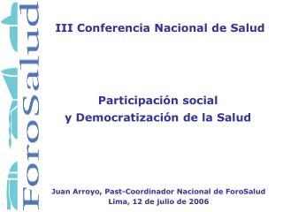 Participación social y Democratización de la Salud