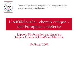 L'A400M sur le «chemin critique» de l'Europe de la défense