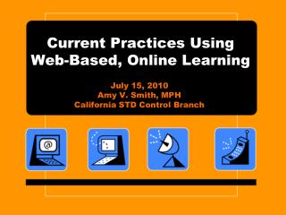 Current Practices Using Web-Based, Online Learning