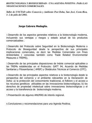 BIOTECNOLOGIA Y BIOSEGURIDAD:  UNA AGENDA POSITIVA  PARA LAS NEGOCIACIONES COMERCIALES.