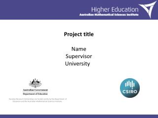 Project title Name Supervisor University