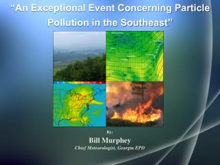 """An Exceptional Event Concerning Particle Pollution in the Southeast"""