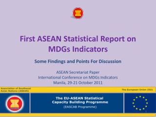 First ASEAN Statistical Report on MDGs Indicators