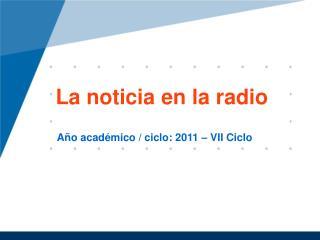 La  noticia  en la radio