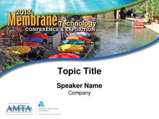 Topic Title Speaker Name Company