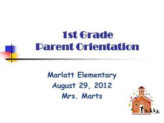 1st Grade  Parent Orientation