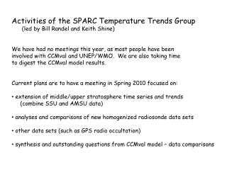 Activities of the SPARC Temperature Trends Group        (led by Bill Randel and Keith Shine)