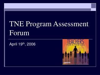 TNE Program Assessment Forum