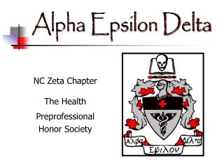 NC Zeta Chapter The Health Preprofessional Honor Society