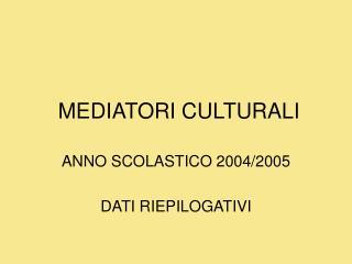 MEDIATORI CULTURALI