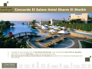 Located in the southern tip of  the Sinai Peninsula , and overlooking  the Gulf of Aquaba ,