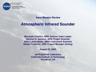 Aqua Mission Review Atmospheric Infrared Sounder