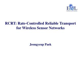 RCRT: Rate-Controlled Reliable Transport for Wireless Sensor Networks