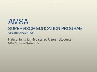AMSA Supervisor Education Program Online  Application