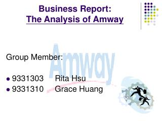 Business Report:  The Analysis of Amway