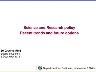 Science and Research policy Recent trends and future options