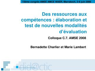 Des ressources aux compétences: élaboration et test de nouvelles modalités d'évaluation