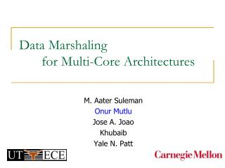 Data Marshaling  for Multi-Core Architectures