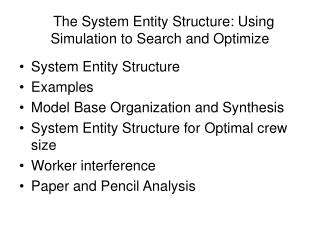 The System Entity Structure: Using Simulation to Search and Optimize