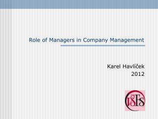 Role of Managers in Company Management